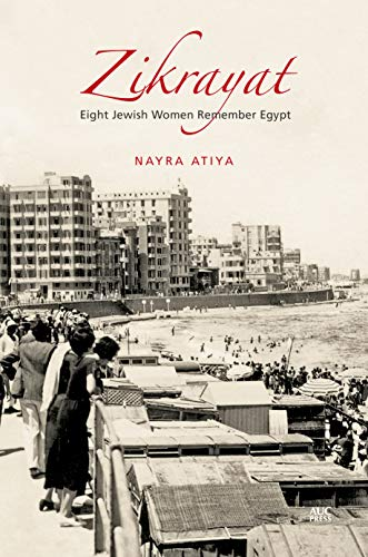 Zikrayat: Eight Jewish Women Remember Egypt