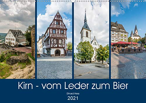 Kirn - vom Leder zum Bier (Wandkalender 2021 DIN A2 quer)