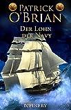Der Lohn der Navy: Roman (Die Jack-Aubrey-Serie 20)