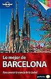 Lo mejor de Barcelona 1 (Guías Lo mejor de Ciudad Lonely Planet)