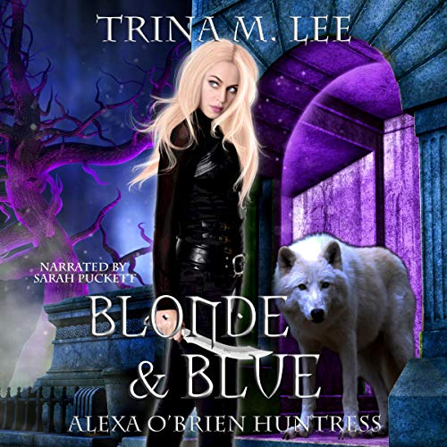 Blonde & Blue Audiobook By Trina M. Lee cover art