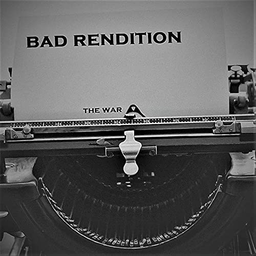 Bad Rendition