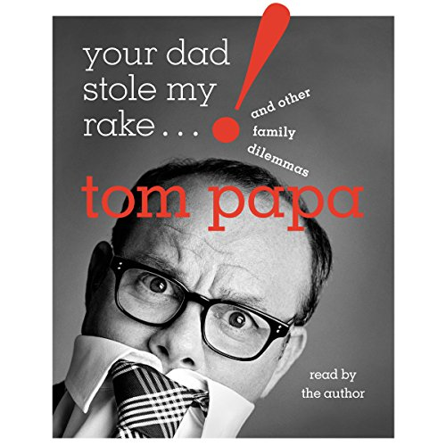 Your Dad Stole My Rake audiobook cover art