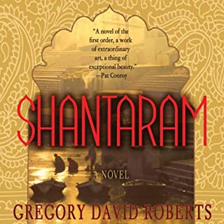 Shantaram     A Novel              By:                                                                                                                                 Gregory David Roberts                               Narrated by:                                                                                                                                 Humphrey Bower                      Length: 42 hrs and 59 mins     6,145 ratings     Overall 4.6