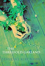 The Threefold Garland