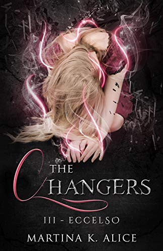 The Changers - Eccelso