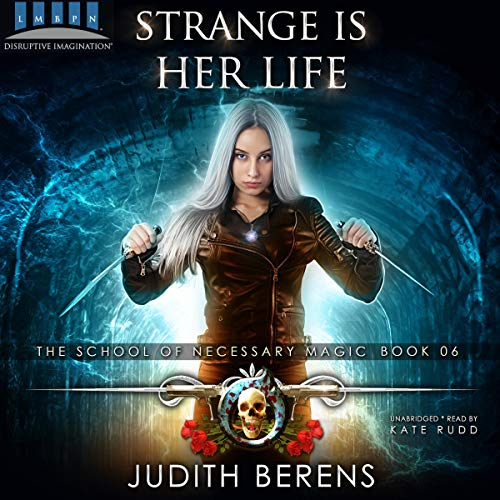 Strange is Her Life: An Urban Fantasy Action Adventure audiobook cover art