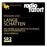 Lange Schatten: ARD Radio Tatort