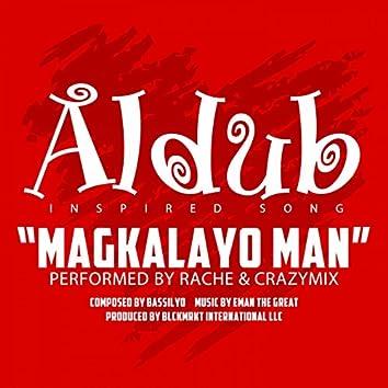 Magkalayo Man (feat. Crazymix)