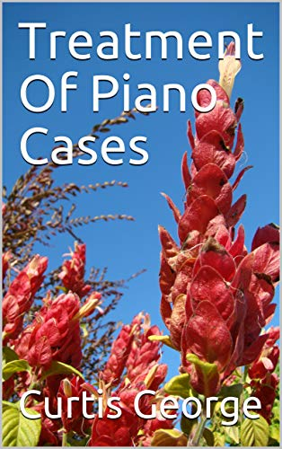 Treatment Of Piano Cases