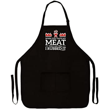 When You Taste My Meat You Can Tell I Rubbed It Funny Apron for Kitchen BBQ Barbecue Cooking Grilling Tailgate Bacon Two Pocket Apron for Tailgating BBQ Grill Pit Master Black