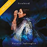 Natalie Imbruglia: Firebird (Amazon UK Exclusive With Signed Insert) (Audio CD)