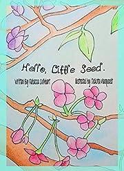 Hello, Little Seed