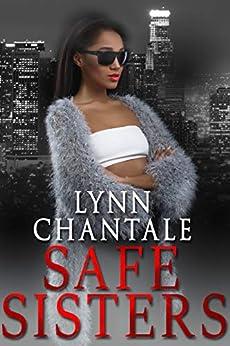 Safe Sisters by [Lynn Chantale]