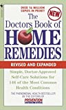 The Doctors Book of Home Remedies: Simple Doctor-Approved Self-Care Solutions for 146 of the Most Common...