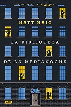 La Biblioteca de la Medianoche (AdN) (AdN Alianza de Novelas) PDF EPUB Gratis descargar completo