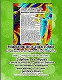 MADRE DE DIOS THEOTOKOS Oraciones a la Santa Virgen Maria Sobre Imagenes Bellas de Flores Suplicas de Ayuda Contra la Afliccion y Opresion Diabolica
