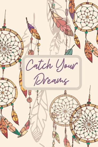 Catch Your Dreams Journal: Dream Journal 6x9, 100 lined pages