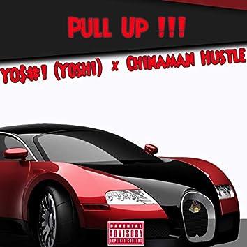 Pull Up!!! (feat. Chinaman Hustle)