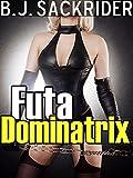 Futa Dominatrix (Futa on Male BDSM, Domination and Submission)