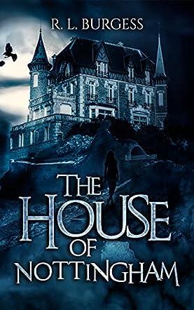 The House of Nottingham