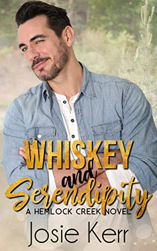 Whiskey and Serendipity: A Small Town Later in Life Romance (Hemlock Creek Book 1) (English Edition)