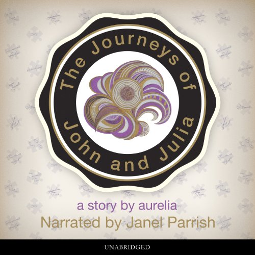 The Journeys of John and Julia audiobook cover art