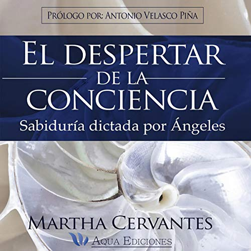 El despertar de la conciencia (Narración en Castellano) [The Awakening of Consciousness] audiobook cover art