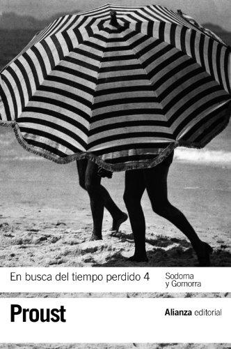 En busca del tiempo perdido 4. Sodoma y Gomorra (El libro de bolsillo - Bibliotecas de autor - Biblioteca Proust)