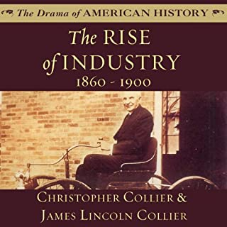The Rise of Industry, 1860–1900 audiobook cover art
