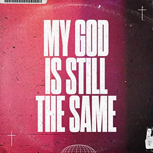 My God Is Still The Same