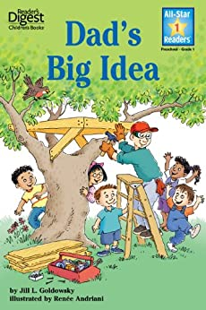 Dad's Big Idea (All-Star Readers) by [Jill L Goldowsky, Renee W. Andriani]