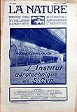 NATURE (LA) [No 2426] du 02/10/1920 - L'HORLOGE SOLAIRE DE LA PROMENADE DES ANGLAIS A NICE PAR LE COLONEL CH. GAUTIER - LES NOUVEAUX APPAREILS D'ESSAIS DE L'INSTITUT AEROTECHNIQUE DE SAINT-CYR PAR BOYER - L'AMENAGEMENT DE LA HOUILLE BLANCHE ET LE REGIME DES COURS D'EAU PAR PAWLOWSKI - LE BASALTE FONDU - E. WEISS