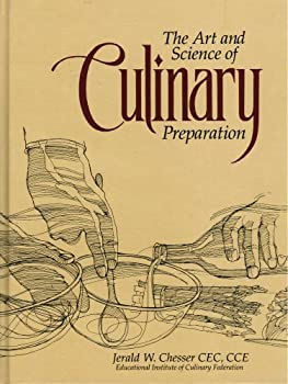Art and Science of Culinary Preparation 0963102311 Book Cover