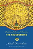 The ThunderBird: Traditional Stories of Initiation