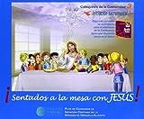 Sentados A La Mesa Con Jesús!
