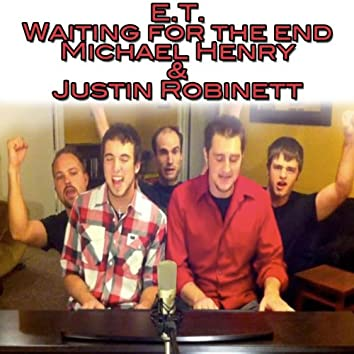 E.T. / Waiting For The End - Single