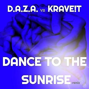Dance to the Sunrise (Remix)