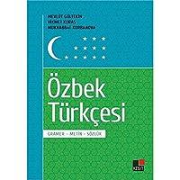 Özbek Türkcesi Gramer-Metin-Sözlük