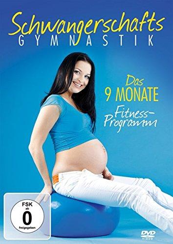Schwangerschaftsgymnastik - Das 9 Monate Fitness-Programm