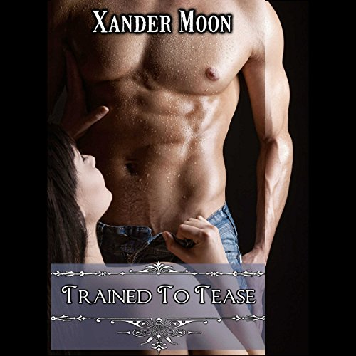 Trained to Tease audiobook cover art