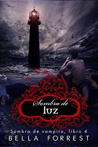 Sombra de vampiro 4: Sombra de luz