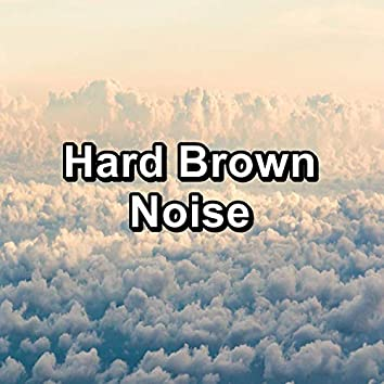 Hard Brown Noise