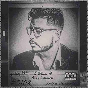 To Whom It May Concern (feat. Kay Malik)