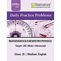 Daily Practice Problems Book (PCM) for JEE-Main & JEE-Advanced by Resonance class 11th .