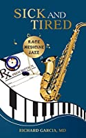 Sick and Tired: Race, Medicine, and Jazz