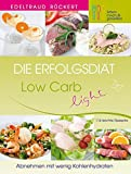 Die Erfolgsdiät 2: Low Carb light