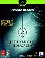 Star Wars Jedi Knight Jedi Academy (Xbox - Prima's Official Strategy Guide de Prima Temp Authors