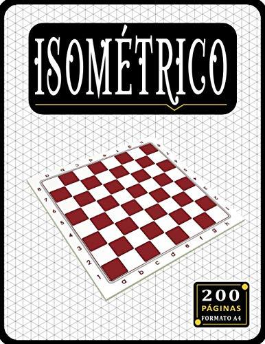 Papel Isométrico: Papel isométrico para dibujo, Libro isométrico A4 / 200 pàginas .