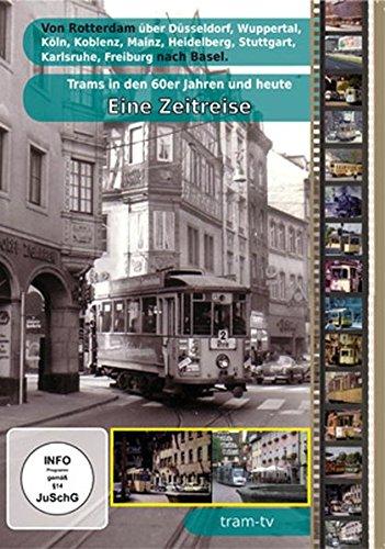 Trams in den 60er Jahren und heute